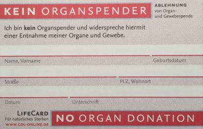 Organ-Spende? Nein, danke!